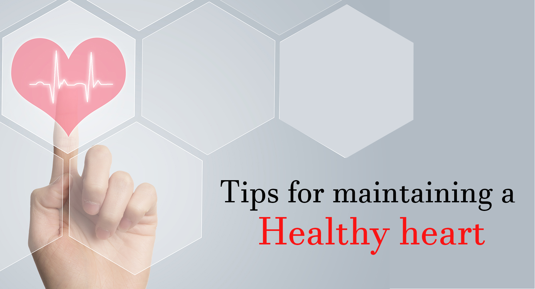 Tips for maintaining a healthy heart