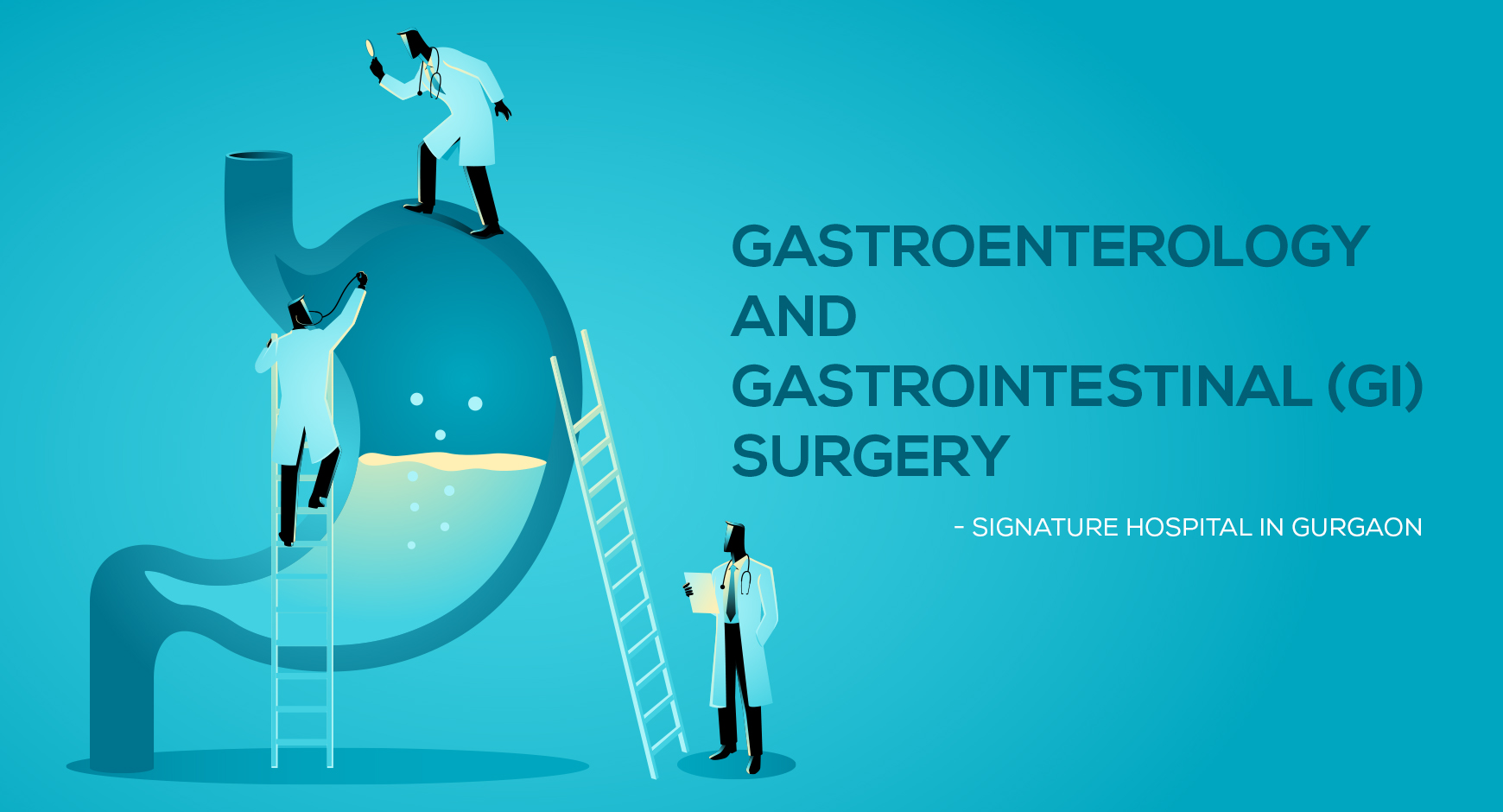 Gastroenterology & Gastrointestinal (GI) Surgery in Gurgaon